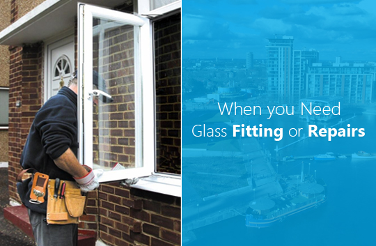 Glass Fitting and Repair