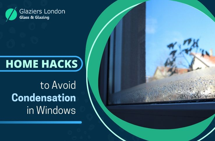 Home Hacks to Avoid Condensation in Windows