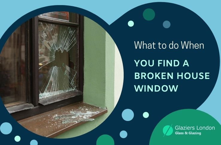 What You Should do with a Broken Window Glass in Your Home