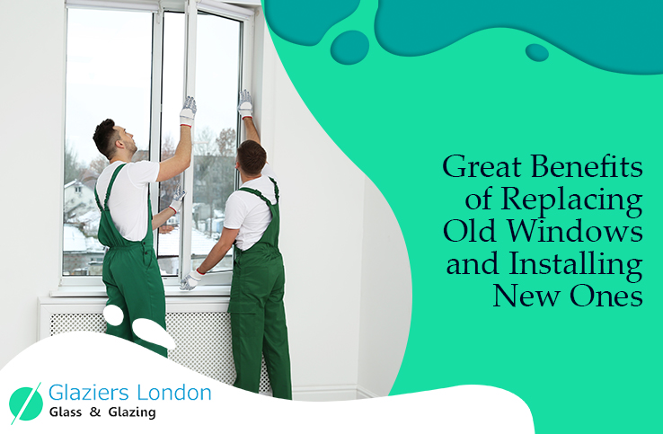 Benefits of Windows Replacement